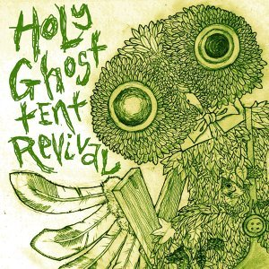 Holy Ghost Tent Revival アーティスト写真