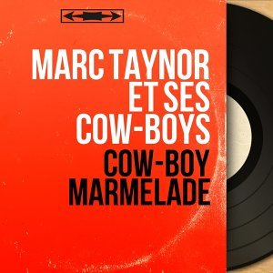 Marc Taynor et ses Cow-Boys アーティスト写真
