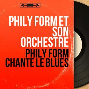 Phily Form et son orchestre アーティスト写真