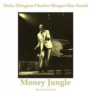 Duke Ellington, Charles Mingus, Max Roach アーティスト写真