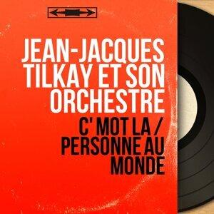 Jean-Jacques Tilkay et son orchestre アーティスト写真