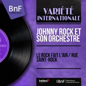 Johnny Rock et son orchestre 歌手頭像