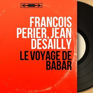 François Périer, Jean Desailly 歌手頭像
