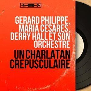 Gérard Philippe, Maria Cesarès, Derry Hall et son orchestre アーティスト写真