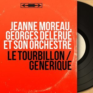 Jeanne Moreau, Georges Delerue et son orchestre アーティスト写真