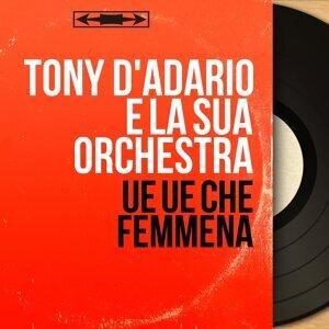 Tony D'Adario e la sua orchestra アーティスト写真
