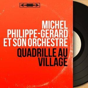 Michel Philippe-Gérard et son orchestre 歌手頭像