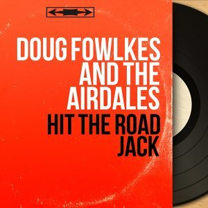 Doug Fowlkes and The Airdales 歌手頭像