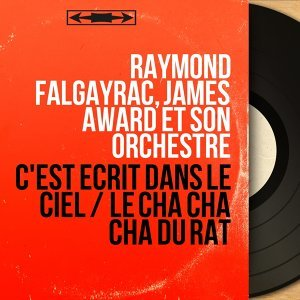 Raymond Falgayrac, James Award et son orchestre 歌手頭像