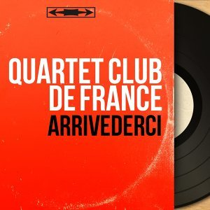 Quartet Club de France 歌手頭像