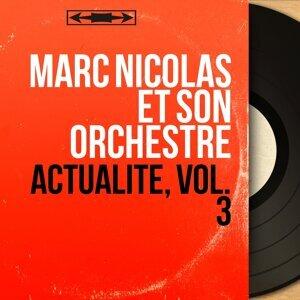 Marc Nicolas et son orchestre 歌手頭像