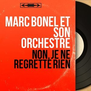 Marc Bonel et son orchestre アーティスト写真