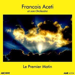 François Aceti アーティスト写真