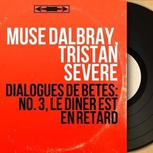 Muse Dalbray, Tristan Sévère 歌手頭像