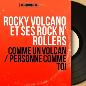 Rocky Volcano et ses Rock N' Rollers 歌手頭像