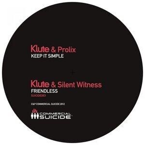 Klute, Prolix, Silent Witness