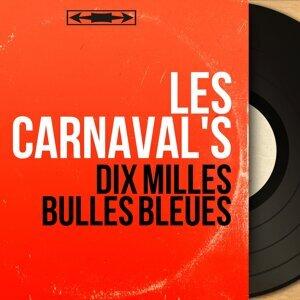 Les Carnaval's 歌手頭像