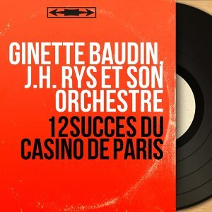 Ginette Baudin, J.H. Rys et son orchestre 歌手頭像