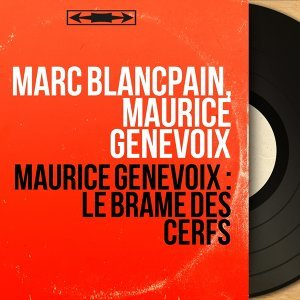 Marc Blancpain, Maurice Genevoix 歌手頭像