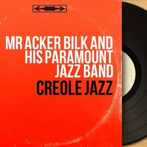 Mr Acker Bilk and His Paramount Jazz Band