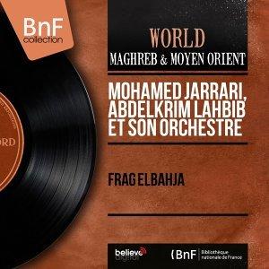 Mohamed Jarrari, Abdelkrim Lahbib et son orchestre アーティスト写真