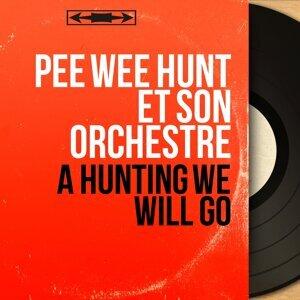 Pee Wee Hunt et son orchestre 歌手頭像