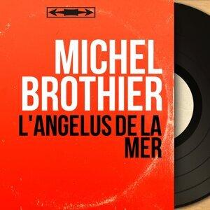 Michel Brothier 歌手頭像
