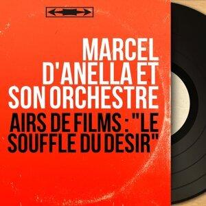 Marcel d'Anella et son orchestre 歌手頭像