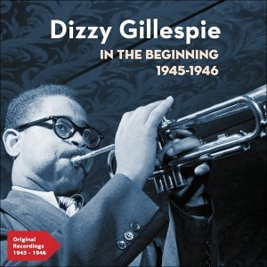 Dizzy Gillespie And His All Stars アーティスト写真