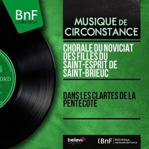 Chorale du Noviciat des filles du Saint-Esprit de Saint-Brieuc 歌手頭像