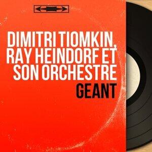 Dimitri Tiomkin, Ray Heindorf et son orchestre 歌手頭像