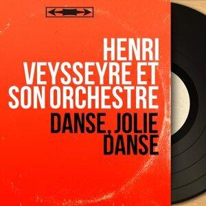 Henri Veysseyre et son orchestre 歌手頭像
