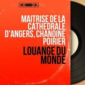 Maîtrise de la cathédrale d'Angers, Chanoine Poirier 歌手頭像