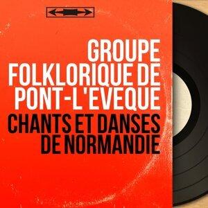 Groupe folklorique de Pont-L'Évèque 歌手頭像