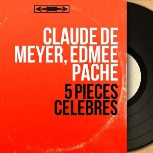 Claude de Meyer, Edmée Pache 歌手頭像
