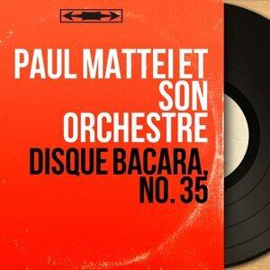 Paul Mattei et son orchestre 歌手頭像