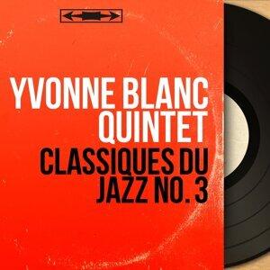 Yvonne Blanc Quintet 歌手頭像