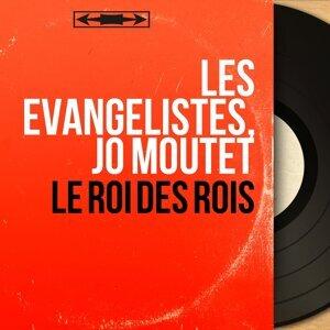 Les Évangélistes, Jo Moutet 歌手頭像