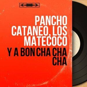 Pancho Cataneo, Los Matecoco アーティスト写真
