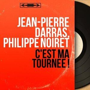 Jean-Pierre Darras, Philippe Noiret 歌手頭像