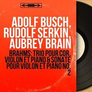 Adolf Busch, Rudolf Serkin, Aubrey Brain 歌手頭像