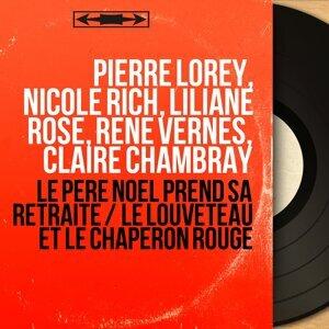 Pierre Lorey, Nicole Rich, Liliane Rose, René Vernes, Claire Chambray 歌手頭像