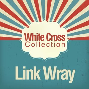 Link Wray 歌手頭像