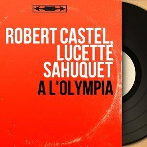 Robert Castel, Lucette Sahuquet アーティスト写真