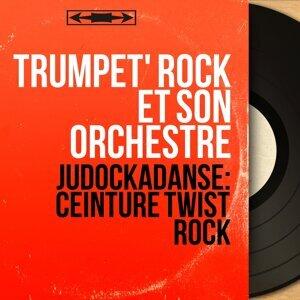 Trumpet' Rock et son orchestre 歌手頭像