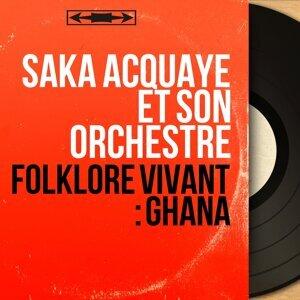 Saka Acquaye et son orchestre 歌手頭像