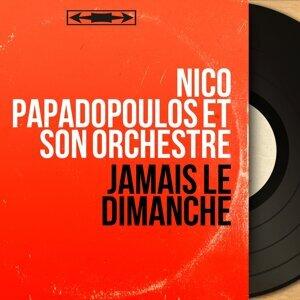 Nico Papadopoulos et son orchestre 歌手頭像