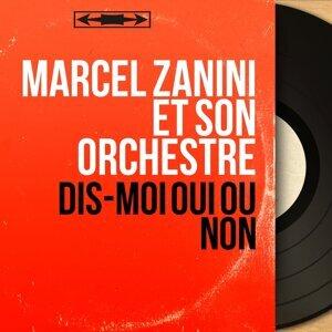 Marcel Zanini et son orchestre 歌手頭像