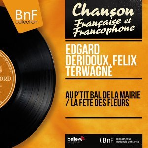 Edgard Deridoux, Felix Terwagne 歌手頭像