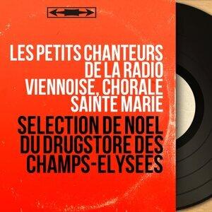 Les petits chanteurs de la radio viennoise, Chorale Sainte Marie 歌手頭像